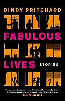 Fabulous Lives by [Bindy  Pritchard]
