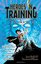 Heroes in Training 4-Books-In-1!: Zeus and the Thunderbolt of Doom; Poseidon and the Sea of Fury; Hades and the Helm of Darkness; Hyperion and the Great Balls of Fire