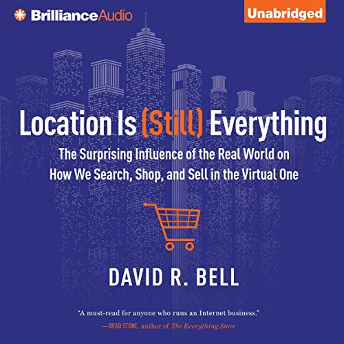 Location is (Still) Everything Audiobook By David R. Bell cover art