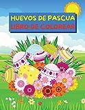 Huevos de Pascua Libro para Colorear: Ilustraciones fáciles y divertidas de colorear y recortar con huevos de Pascua para niños pequeños | Libro para ... | ¡Idea de regalo para rellenar la cesta!