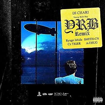 YRB (Remix) [feat. Ryugo Ishida, SMITH-CN, Cz TIGER & A-THUG]