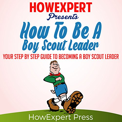 How to Be a Boy Scout Leader  cover art