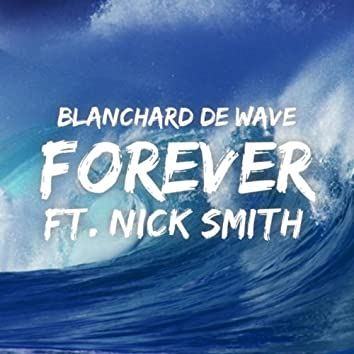 Forever (feat. Nick Smith)