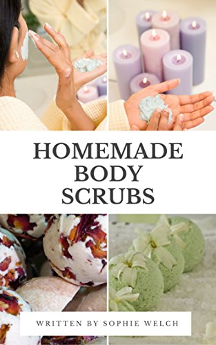 Homemade Body Scrubs The Best 50 Organic Diy Body And Face Scrubs
