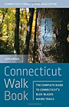 Connecticut Walk Book: The Complete Guide to Connecticut's Blue-Blazed Hiking Trails PDF