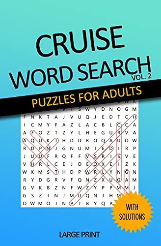 Cruise Word Search Puzzle Book for Seniors and Adults Large Print Word Searches about Cruises, Ports, Dining, and More - Volume 2