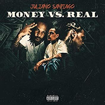 Money vs. Real