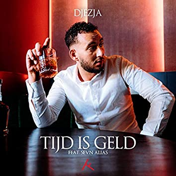 Tijd Is Geld (feat. Sevn Alias)