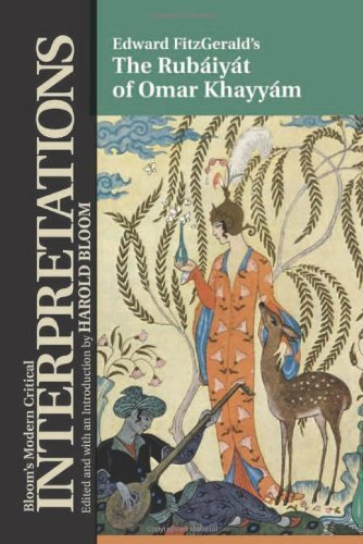 The Rubaiyat of Omar Khayyam: Edward Fitzgerald (Bloom\'s Modern Critical Interpretations (Hardcover)) (English Edition)