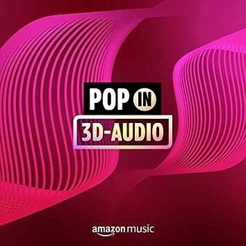 Pop in 3D-Audio