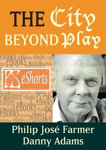The City Beyond Play (English Edition)