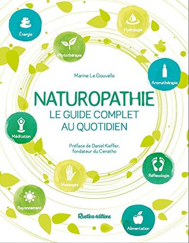 Naturopathie : Le guide complet au quotidien