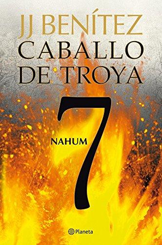 Nahum. Caballo de Troya 7 (Biblioteca J. J. Benítez)