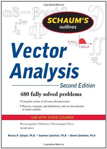 Vector Analysis, 2nd Edition by Murray Spiegel Seymour Lipschutz Dennis Spellman(2009-05-04)