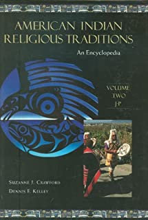 American Indian Religious Traditions [3 volumes]: An Encyclopedia