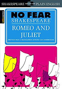 Romeo and Juliet (No Fear Shakespeare) by [SparkNotes]