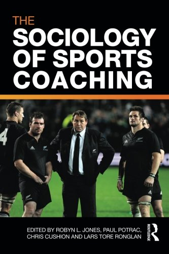 Compare Textbook Prices for The Sociology of Sports Coaching 1 Edition ISBN 9780415560856 by Jones, Robyn L.,Potrac, Paul,Cushion, Chris,Ronglan, Lars Tore