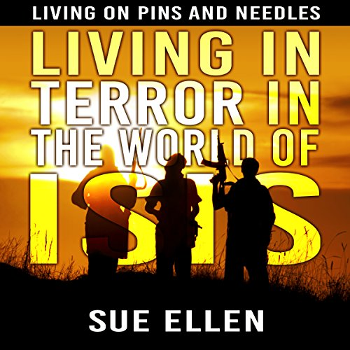 Living in Terror in the World of ISIS audiobook cover art