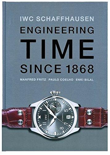 IWC. Engineering Time since 1868. Deutsche Ausgabe