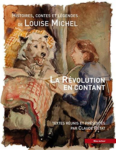 La révolution en contant : Histoires, contes et légendes
