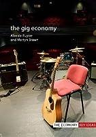 The Gig Economy (The Economy: Key Ideas)