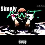 Simply A.W.T. [Explicit]