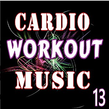 Cardio Workout Music, Vol. 13 (Instrumental)