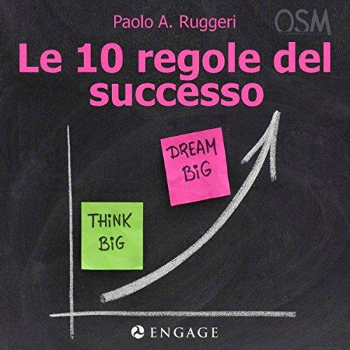 Le 10 regole del successo audiobook cover art