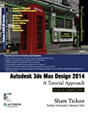 Autodesk 3ds Max Design 2014: A Tutorial Approach (English Edition)