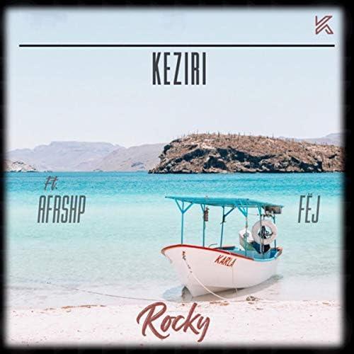 Keziri & FËJ feat. AfroShop