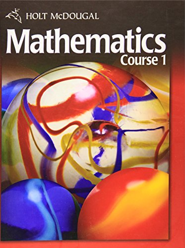 Holt McDougal Mathematics: Student Edition Course 1 2010