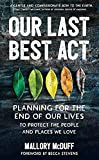 Our Last Best Act: Planning for the End of...