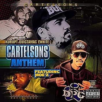 CartelSons Anthem (feat. Kurupt, Quictamac, E-White & Moe-Z)