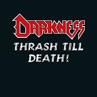 Thrash Till Death