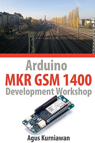 Arduino MKR GSM 1400 Development Workshop (English Edition)
