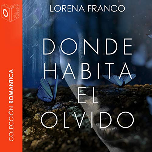 Donde habita el olvido [Where Oblivion Lives] audiobook cover art