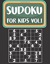 Sudoku For Kids: Sudoku Book For Kids Age 6-12 (Puzzles and Activity Book For Kids) - Volume.1: Sudoku Puzzles Book For Kids