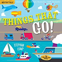 Things That Go! (Indestructibles)