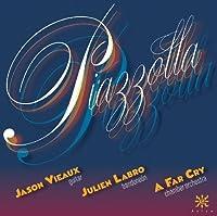 Piazzolla by Jason Vieaux (2011-10-25)