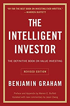 The Intelligent Investor, Rev. Ed by [Benjamin Graham, Jason Zweig, Warren E. Buffett]