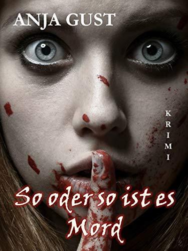 Buchseite und Rezensionen zu 'So oder so ist es Mord' von Gust, Anja