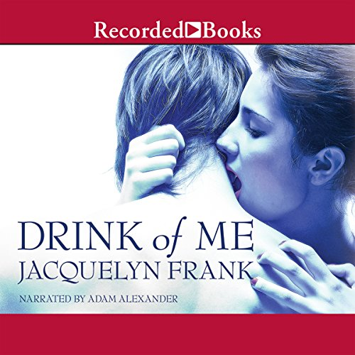 Drink of Me audiobook cover art