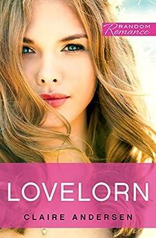 Lovelorn (Random Romance) by [Claire Andersen]