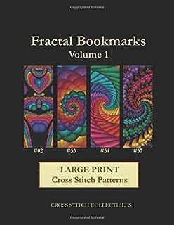 Fractal Bookmarks Vol. 1: Large Print Cross Stitch Patterns (Volume 1)