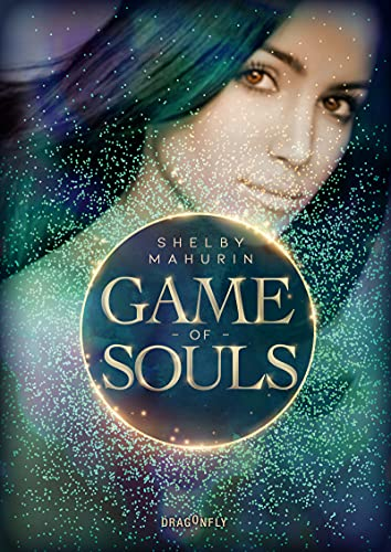 Bücherblog. Rezension. Buchcover. Game of Souls (Bd.3) von Shelby Mahurin. Fantasy. Jugendbuch. Dragonfly.