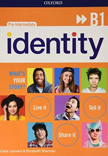 Identity B1. Student book-Workbook-Entry checker + 8 ereaders. Con QR code. Per le Scuole superiori. Con e-book. Con espansione online