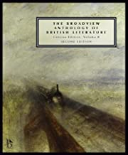 The Broadview Anthology of British Literature: Concise Volume B - Second Edition: The Age of Romanticism - The Victorian Era - The Twentieth Century ... of British Literature - Second Edition)