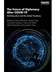 The Future of Diplomacy After COVID-19: Multilateralism and the Global Pandemic