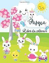 Pasqua Libro da colorare: Libro da colorare di Pasqua per bambini di 1-4 anni | Disegni da colorare per bambini con uova di Pasqua | Pasqua Regali Bambini (Italian Edition)