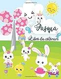 Pasqua Libro da colorare: Libro da colorare di Pasqua per...